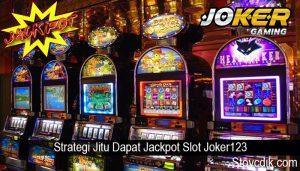 Strategi Jitu Dapat Jackpot Slot Joker123