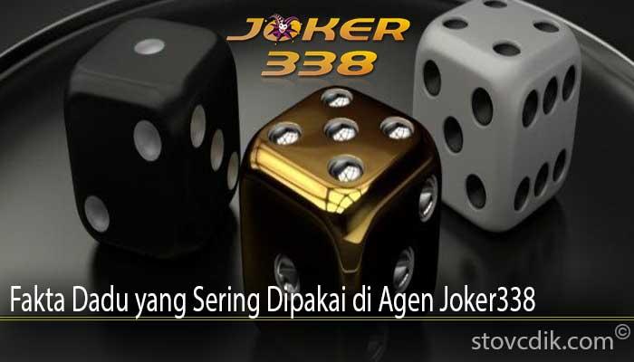 Fakta Dadu yang Sering Dipakai di Agen Joker338