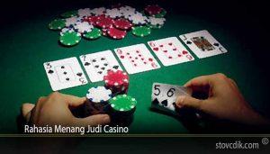 Rahasia Menang Judi Casino